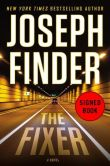 Book Cover Image. Title: The Fixer (Signed Book), Author: Joseph Finder