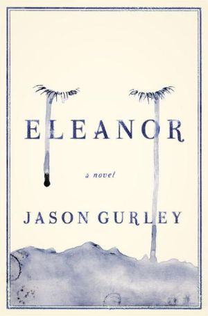 Eleanor: A Novel