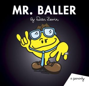Mr. Baller: A Parody