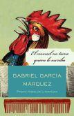 Book Cover Image. Title: El coronel no tiene quien le escriba, Author: Gabriel Garcia Marquez