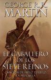 Book Cover Image. Title: El caballero de los Siete Reinos [Knight of the Seven Kingdoms-Spanish], Author: George R. R. Martin