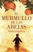 Book Cover Image. Title: El murmullo de las abejas, Author: Sofia Segovia
