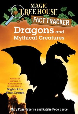 Magic Tree House Fact Tracker #35: Dragons and Mythical Creatures