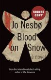 Book Cover Image. Title: Blood on Snow (Signed Book), Author: Jo Nesbo