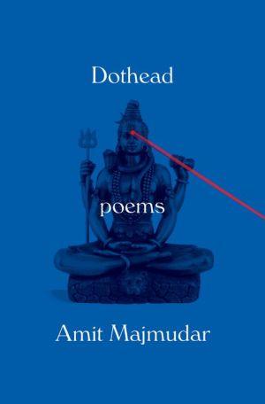 Dothead: Poems