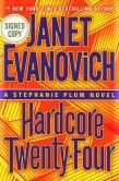 Book Cover Image. Title: Hardcore Twenty-Four (Signed Book) (Stephanie Plum Series #24), Author: Janet Evanovich