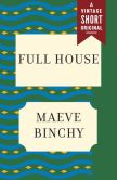 Book Cover Image. Title: Full House, Author: Maeve Binchy