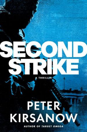 Second Strike: A Mike Garin Thriller