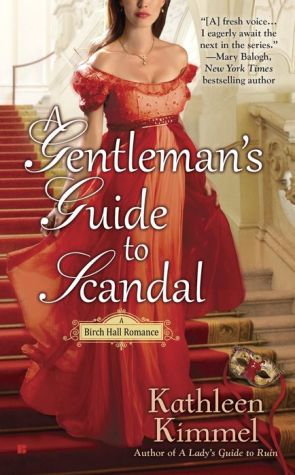 A Gentleman's Guide to Scandal: A Birch Hall Romance