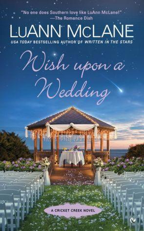Wish Upon a Wedding: A Cricket Creek Novel
