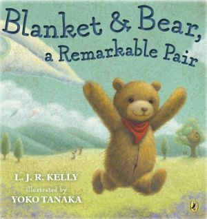 Blanket & Bear, a Remarkable Pair