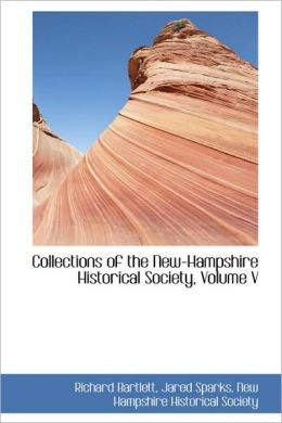 Collections Of The New-Hampshire Historical Society, Volume V