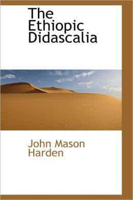 The Ethiopic Didascalia