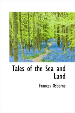 Tales Of The Sea And Land
