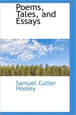 Poems, Tales, and Essays