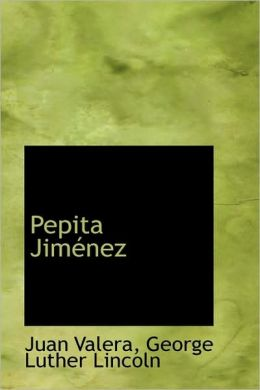 Pepita Jim&eacutenez (Spanish Edition) Juan Valera