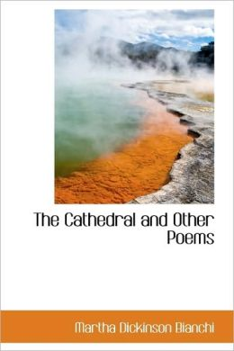 The Cathedral And Other Poems