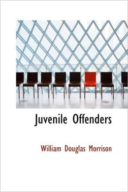 Juvenile Offenders