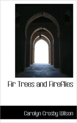 Fir Trees And Fireflies