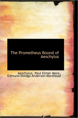 The Prometheus Bound Of Aeschylus