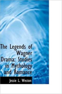 The Legends Of Wagner Drama