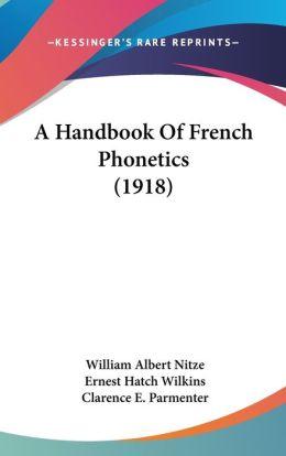 A Handbook of French Phonetics (1918)
