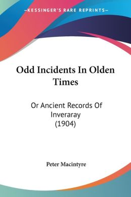 Odd Incidents In Olden Times