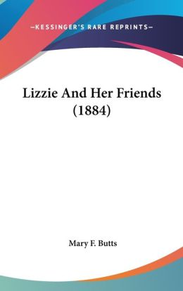 Lizzie and Her Friends (1884)
