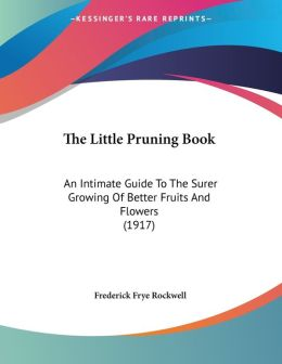 The Little Pruning Book