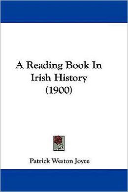 A Reading Book In Irish History (1900)
