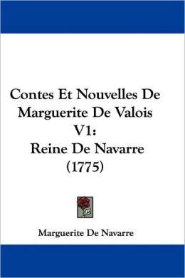 Contes Et Nouvelles De Marguerite De Valois V1