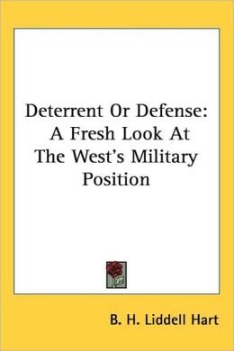 Deterrent or Defense: A Fresh Look at the West's Military Position