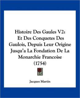Histoire Des Gaules V2