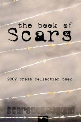 The Book of Scars: 2007 Press Collection Book