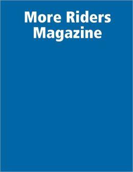 More Riders Magazine : Issue 1 (Q1 2008)