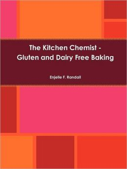 The Kitchen Chemist - Gluten and Dairy Free Baking