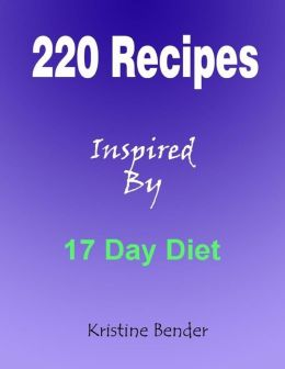 220 Recipes Inspired By 17 Day Diet