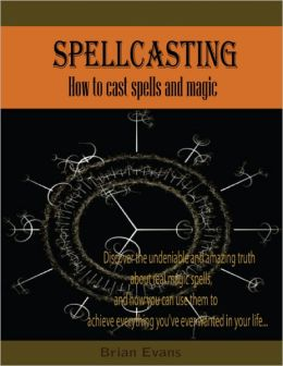 Spellcasting - How to Cast Spells and Magic