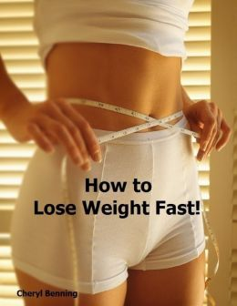 How to Lose Weight Fast!