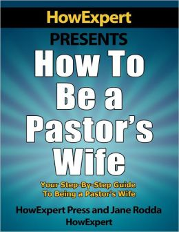 How to Be a Pastor's Wife