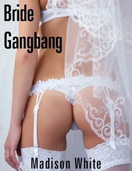 Bride Gangbang: I Promised to Obey