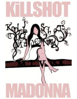 Killshot Madonna
