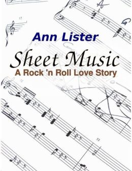 Sheet Music - A Rock 'n' Roll Love Story