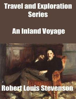 Travel and Exploration Series: An Inland Voyage