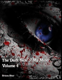 The Dark Side of My Mind - Volume 4