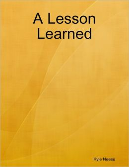 A Lesson Learned