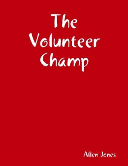 The Volunteer Champ