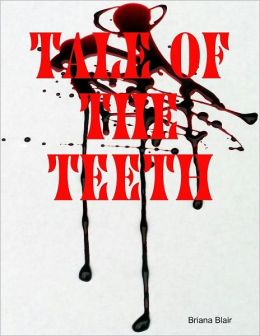 Tale of the Teeth