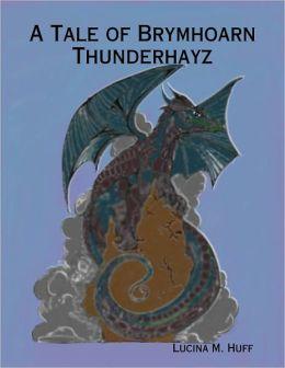 A Tale of Brymhoarn Thunderhayz