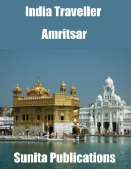 India Traveller: Amritsar